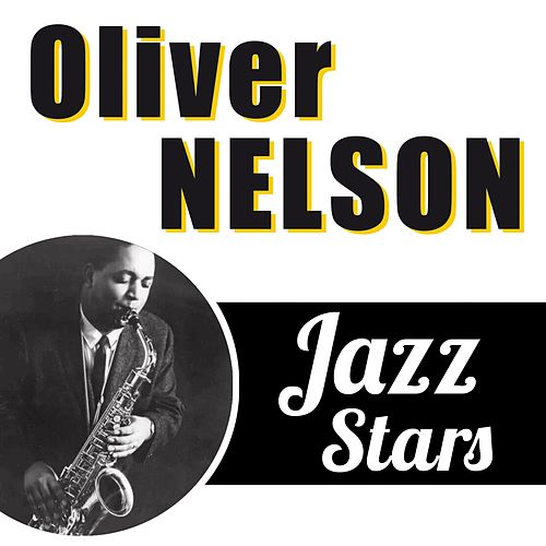Jazz Stars by Oliver Nelson