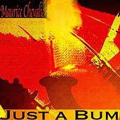 Just a Bum de Maurice Chevalier