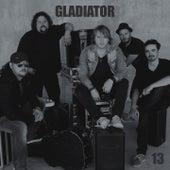 13 by Gladiator