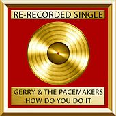 How Do You Do It von Gerry and the Pacemakers