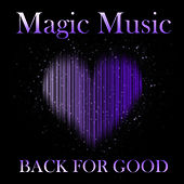 Magic Music - Back For Good de Various Artists