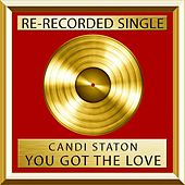 You Got The Love (Single) by Candi Staton