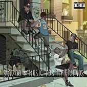 Music For My Friends de Skyzoo