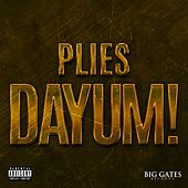 Dayum! - Single de Plies