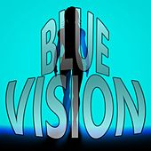 Blue Vision by Various Artists