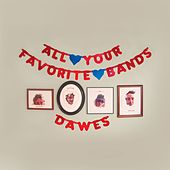 All Your Favorite Bands de Dawes