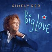 Big Love de Simply Red