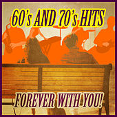 Forever With You: 60's and 70's Hits de Various Artists