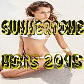 Summertime Hits 2015 by Various Artists