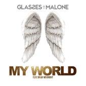 My World (feat. Brian McKnight) - Single by Glasses Malone