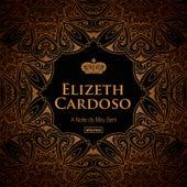 A Noite do Meu Bem von Elizeth Cardoso