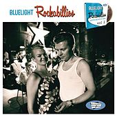 Bluelight Rockabillies Vol. 1 by Various Artists