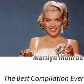 The Best Compilation Ever (Remastered) von Marilyn Monroe