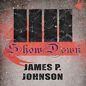 Show Down by James P. Johnson