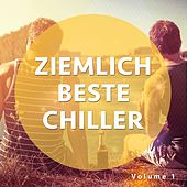 Ziemlich Beste Chiller, Vol. 1 by Various Artists