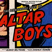 The Dangerous Lives of Altar Boys de Various Artists