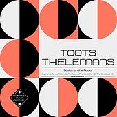 Scotch on the Rocks by Toots Thielemans