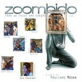 Zoombido - Para Se Fazer uma Canção - Vol. 1 von Various Artists