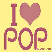 I Love Pop, Vol. 12 (50 Songs - Original Recordings) de Various Artists