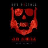 Turn Up von Dub Pistols
