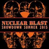 Nuclear Blast Showdown Summer 2015 von Various Artists