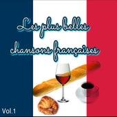 Les plus belles chansons françaises, Vol. 1 von Various Artists