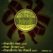 Classic Hindi Soundtracks : Chandni Raat (1949), Char Diwari (1961), Chaudhvin Ka Chand (1960), Volume 24 by Various Artists