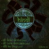 Classic Hindi Soundtracks : Dil Deke Dekho (1959), Dil Tera Deewana (1961), Dilli Ka Thug (1958), Volume 32 by Various Artists