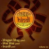 Classic Hindi Soundtracks, Bhagam Bhag (1952), Bhai Bhai (1956), Buzdil (1951), Volume 20 by Various Artists