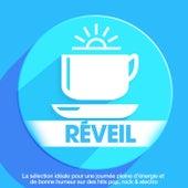 Réveil : La sélection idéale pour une journée pleine d'énergie et de bonne humeur sur des hits pop, rock & electro de Various Artists
