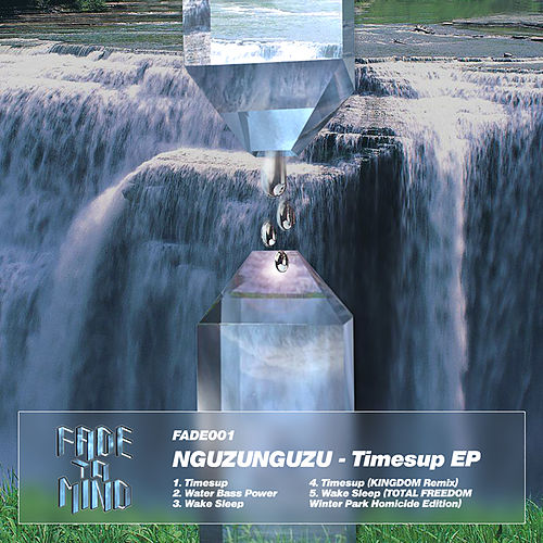 Timesup EP by Nguzunguzu