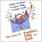 The Best of Barber, Bilk and Ball de Various Artists