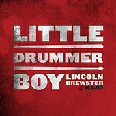Little Drummer Boy by Lincoln Brewster