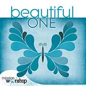 Mission Worship: Beautiful One by Various Artists