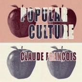 Popular Culture von Claude François