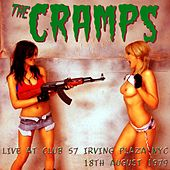 Live At Club 57, Irving Plaza. New York, 18th August 1979, FM Broadcast (Remastered) by The Cramps