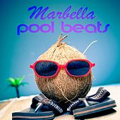 Marbella Pool Beats by Various Artists