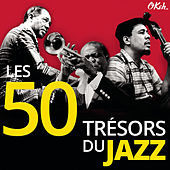 Les 50 Trésors du Jazz von Various Artists