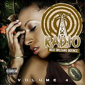 New Orleans Bounce Radio, Vol. 4 by Various Artists