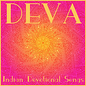 Deva: Indian Devotional Songs by Various Artists