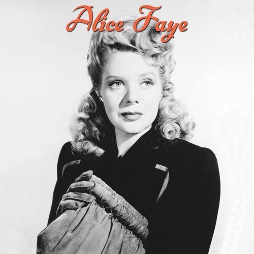 Alice Faye by Alice Faye