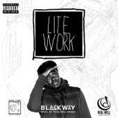 Lite Work - Single by Blackway