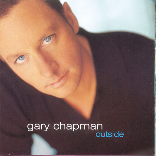 Outside by Gary Chapman