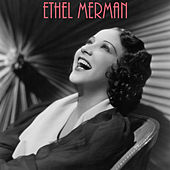 Ethel Merman by Ethel Merman
