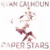 Paper Stars by Ryan Calhoun