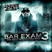 Bar Exam 3 (The Most Interesting Man) de Royce Da 5'9
