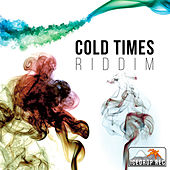 Cold Times Riddim de Various Artists