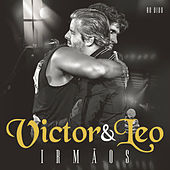 Irmãos - Ao Vivo by Victor & Leo
