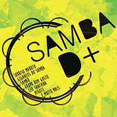 Samba D+ de Various Artists