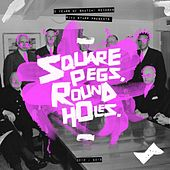 Riva Starr Presents Square Pegs, Round Holes: 5 Years of Snatch! Records Mixtape von Riva Starr